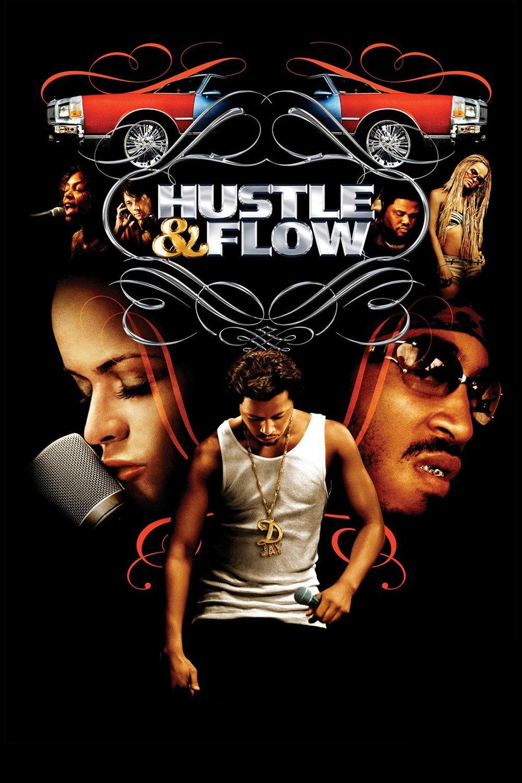 """""""Hustle & Flow"""""""