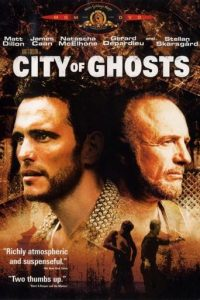 """""""City of Ghosts"""""""