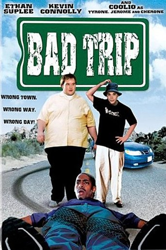 """Bad Trip"""