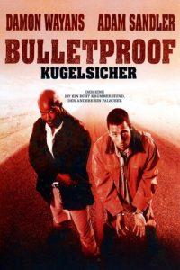 """Bulletproof - Kugelsicher"""