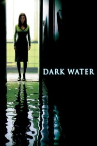 """""""Dark Water - Dunkle Wasser"""""""