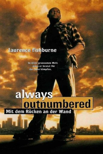 """""""Always Outnumbered"""""""