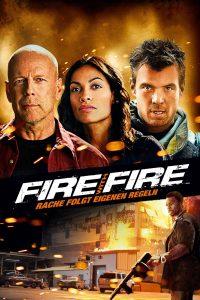 """""""Fire with Fire - Rache folgt eigenen Regeln"""""""
