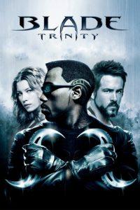 """Blade: Trinity"""