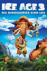 """""""Ice Age 3 - Die Dinosaurier sind los"""""""