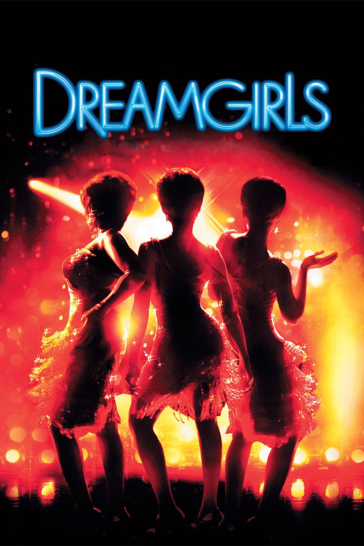 """""""Dreamgirls"""""""
