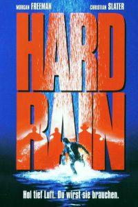 """""""Hard Rain"""""""