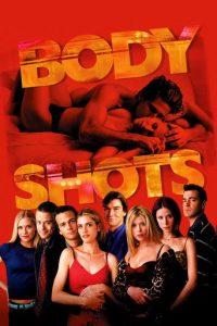 """Body Shots"""