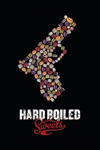 """""""Hard Boiled Sweets"""""""