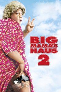 """Big Mama's Haus 2"""