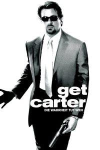 """""""Get Carter - Die Wahrheit tut weh"""""""