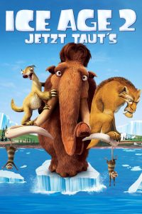 """Ice Age 2 - Jetzt taut's"""