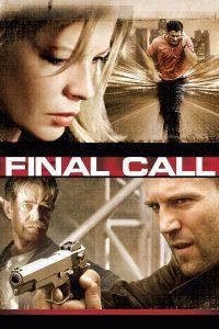 """""""Final Call - Wenn er auflegt, muss sie sterben"""""""