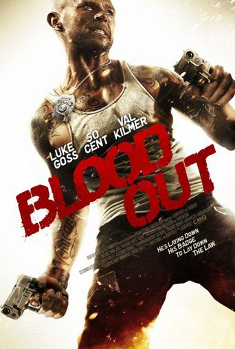 """""""Blood Out"""""""