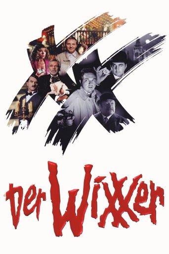 """""""Der Wixxer"""""""