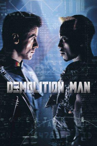 """""""Demolition Man"""""""