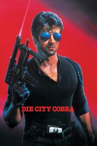 """""""Die City Cobra"""""""