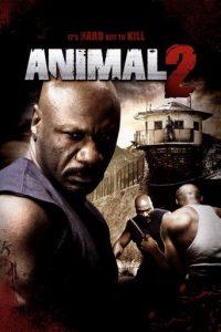 """Animal 2 - Hard Justice"""