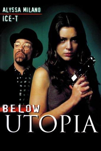 """""""Below Utopia"""""""