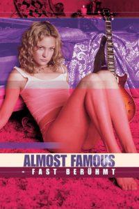 """""""Almost Famous - Fast berühmt"""""""