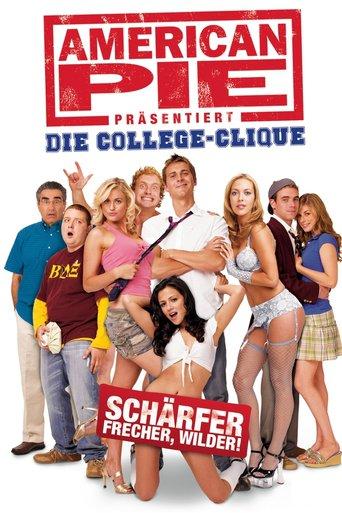 """""""American Pie präsentiert - Die College-Clique"""""""