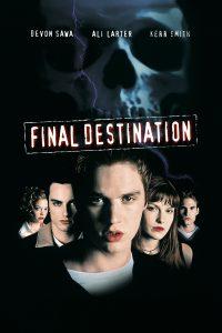 """""""Final Destination"""""""