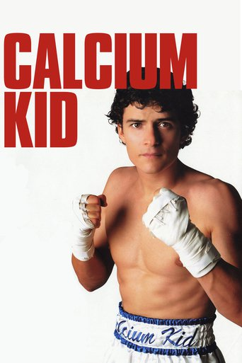 """The Calcium Kid"""