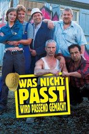 """Poster for the movie """"Was nicht passt, wird passend gemacht"""""""