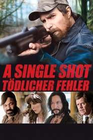 """Poster for the movie """"A Single Shot"""""""