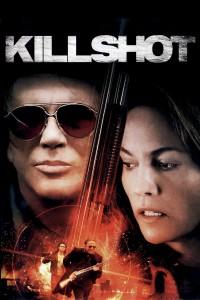 """""""Killshot - Gnadenlose Jagd"""""""