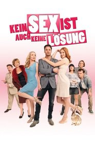 """Poster for the movie """"Kein Sex ist auch keine Lösung"""""""