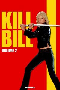 """""""Kill Bill - Vol. 2"""""""