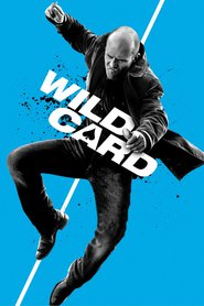 """Poster for the movie """"Wild Card"""""""