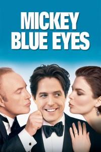 """Mickey Blue Eyes"""