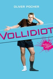"Poster for the movie ""Vollidiot"""