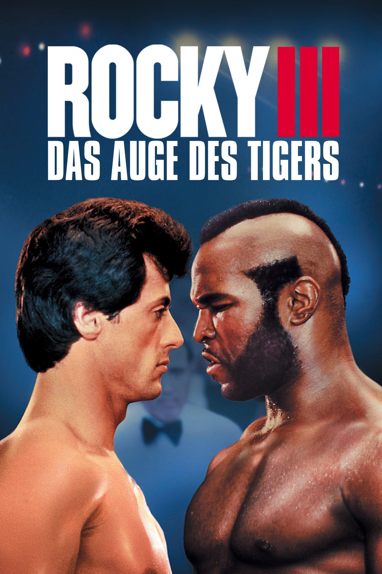 """""""Rocky III - Das Auge des Tigers"""""""