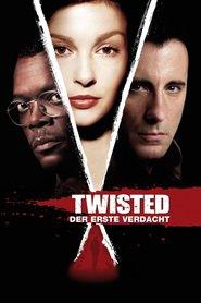 "Poster for the movie ""Twisted - Der erste Verdacht"""