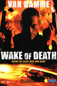 """Poster for the movie """"Wake of Death - Rache ist alles was ihm blieb"""""""