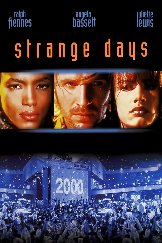 """""""Strange Days"""""""