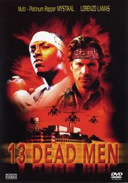 "Poster for the movie ""13 Dead Men"""