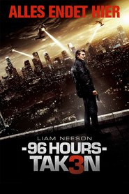 "Poster for the movie ""96 Hours - Taken 3"""