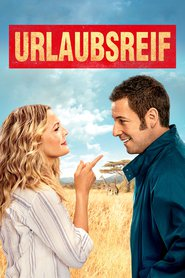 "Poster for the movie ""Urlaubsreif"""