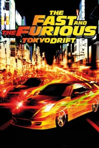 """The Fast and the Furious: Tokyo Drift"""