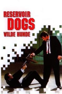"""""""Reservoir Dogs - Wilde Hunde"""""""