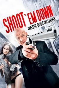 """Shoot 'Em Down"""