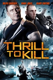 """Poster for the movie """"Thrill to Kill"""""""