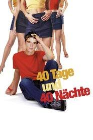 "Poster for the movie ""40 Tage und 40 Nächte"""