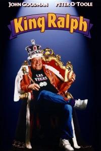"""King Ralph"""