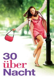 "Poster for the movie ""30 über Nacht"""