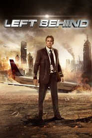"Poster for the movie ""Left Behind"""
